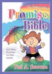 Cover of: My Everyday Promise Bible 365 Bible Promises For Little Hearts