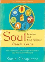 Cover of: Soul Lessons & Soul Purpose  Oracle Cards: The Most Direct Path to Spiritual Peace and Personal Fulfillment