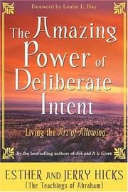 Cover of: The Amazing Power of Deliberate Intent | Esther Hicks
