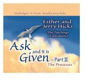 Cover of: Ask and It Is Given - Part II