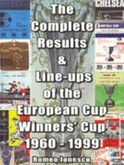 Cover of: The Complete Results Lineups Of The European Cup Winners Cup 19601999