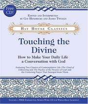 Cover of: Touching the Divine: How to Make Your Daily Life a Conversation with God