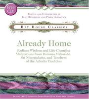 Cover of: Already Home: Radiant Wisdom and Life-Changing Meditations from Ramana Maharshi, Sri Nisargadatta, and Teachers of the Advaita Tradition (Hay House Classics)
