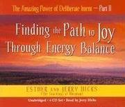 Cover of: The Amazing Power of Deliberate Intent 4-CD: Part II | Esther Hicks