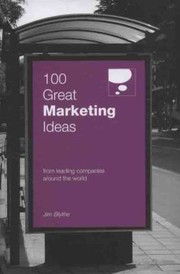 Cover of: 100 Great Marketing Ideas From Leading Companies Around The World