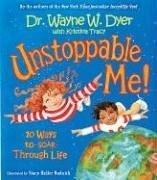 Cover of: Unstoppable Me!: 10 Ways to Soar Through Life