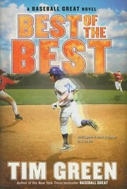 Cover of: Best Of The Best A Baseball Great Novel