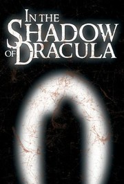 Cover of: In The Shadow Of Dracula Classic Vampire Fiction 18161914
