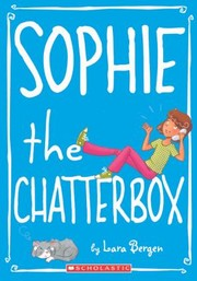 Cover of: Sophie The Chatterbox