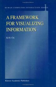 Cover of: A Framework for Visualizing Information (Human-Computer Interaction Series)