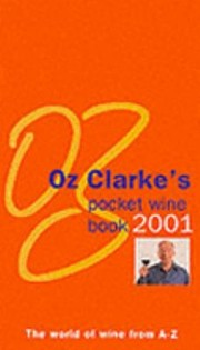 Cover of: Oz Clarkes Pocket Wine Book 2001