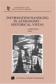 Cover of: Information Handling in Astronomy - Historical Vistas