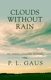 Cover of: Clouds Without Rain An Amishcountry Mystery