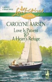 Cover of: Love Is Patient A Hearts Refuge