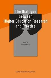 Cover of: The Dialogue between Higher Education Research and Practice