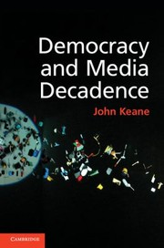 Cover of: Democracy And Media Decadence