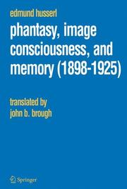 Cover of: Phantasy, Image Consciousness, and Memory (1898-1925) (Edmund Husserl Collected Works)