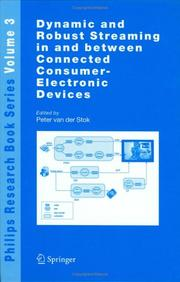 Cover of: Dynamic and robust streaming in and between connected consumer-electronic devices |