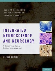 Cover of: Integrated Neuroscience A Clinical Case History Problem Solving Approach