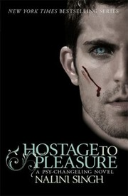 Cover of: Hostage To Pleasure A Psychangeling Novel