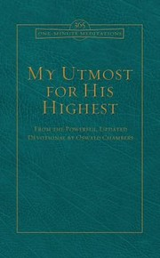 Cover of: My Utmost For His Highest From The Powerful Updated Devotional