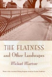 Cover of: Flatness And Other Landscapes