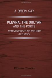Cover of: Plevna, the Sultan, and the Porte