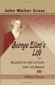 Cover of: George Eliot's Life as Related in Her Letters and Journals