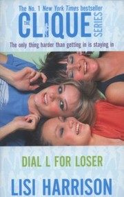 Cover of: Dial L For Loser A Clique Novel