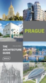 Cover of: Prague The Architecture Guide