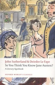 Cover of: So You Think You Know Jane Austen A Literary Quizbook