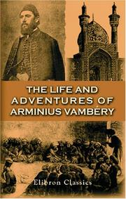 Cover of: The Life and Adventures of Arminius Vambéry
