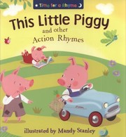 Cover of: This Little Piggy And Other Action Rhymes