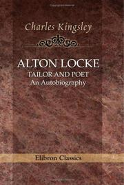 Cover of: Alton Locke, Tailor and Poet | Charles Kingsley