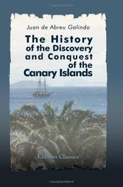 Cover of: The History of the Discovery and Conquest of the Canary Islands
