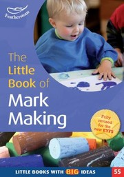 Cover of: The Little Book Of Mark Making
