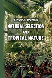 Cover of: Natural selection and tropical nature: essays on descriptive and theoretical biology