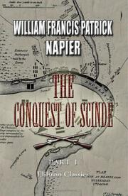 Cover of: The Conquest of Scinde, with Some Introductory Passages in the Life of Major-General Sir Charles James Napier