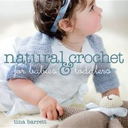 Cover of: Natural Crochet For Babies Toddlers