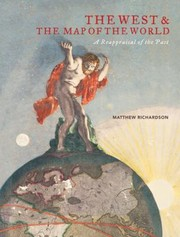 Cover of: The West The Map Of The World A Reappraisal Of The Past