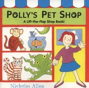 Cover of: Pollys Pet Shop A Lifttheflap Shop Book