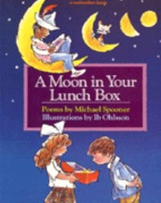 Cover of: A Moon In Your Lunch Box Poems