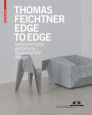 Cover of: Thomas Feichtner Edge To Edge Experimental Design