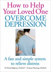 Cover of: How To Help You Loved One Overcome Depression
