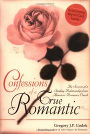 Cover of: Confessions of a True Romantic | Gregory J. P. Godek