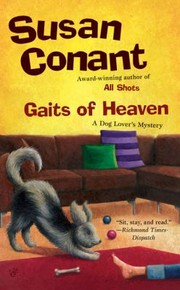 Cover of: Gaits Of Heaven A Dog Lovers Mystery