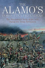 Cover of: Forgotten Defenders Of The Alamo The Irish Of The Texas Revolution 18351836