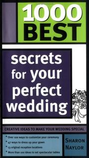 Cover of: 1000 Best Secrets for Your Perfect Wedding (1000 Best)