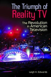 Cover of: The Triumph Of Reality Tv The Revolution In American Television