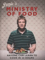 Cover of: Jamies Ministry Of Food Anyone Can Learn To Cook In 24 Hours